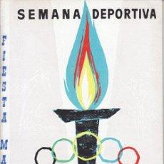 Folletos de turismo: FIESTA MAYOR DE SALOU (TARRAGONA) - SEMANA DEPORTIVA - AÑO 1962. Lote 37855444