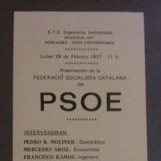 Folletos de turismo: FOLLETO PRESENTACIÓ SOCIALISTA CATALANA DEL PSOE. 28 DE FEBRERO DE 1977. ORIGINAL. Lote 38075342