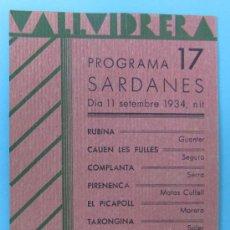 Folletos de turismo: VALLVIDRERA PROGRAMA 17 SARDANES. COBLA EMPORIUM. DIA 11 SETEMBRE 1934.. Lote 38777109