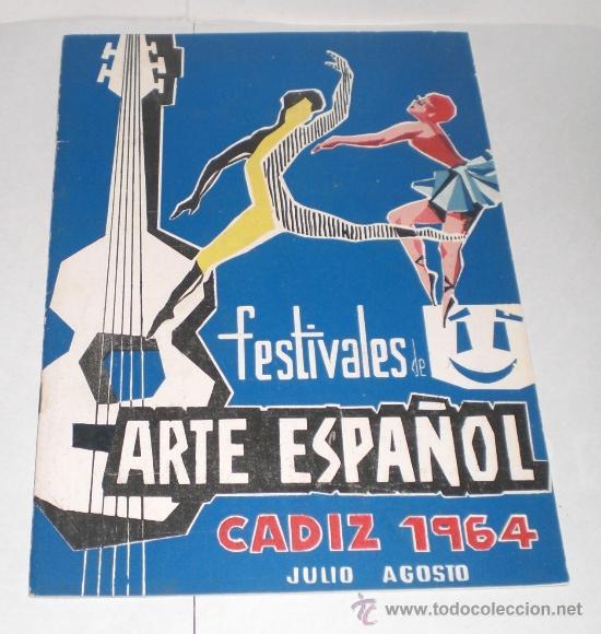 FESTIVALES DE ARTE ESPAÑOL - CADIZ 1964 (Coleccionismo - Folletos de Turismo)