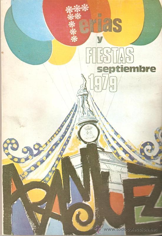 REVISTA FERIAS Y FIESTAS ARANJUEZ, MADRID. 1979. 100 PÁGINAS. (Coleccionismo - Folletos de Turismo)