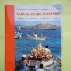 Folletos de turismo: GUÍA DE FIESTAS POPULARES. LA PALMA. LA ISLA BONITA. Lote 38510536