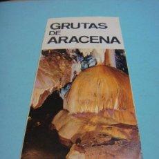 Folletos de turismo: ANTIGUO TRIPTICO. FOLLETO DE TURISMO DE LAS GRUTAS DE ARACENA. HUELVA. ESPAÑA. 1970 . Lote 38516615