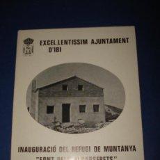 Folletos de turismo: FOLLETO TRIPTICO TROQUELADO DE LA INAUGURACIÓN DEL REFUGIO FONT DELS ALBARSERETS DE IBI AÑO 1985. Lote 38655180