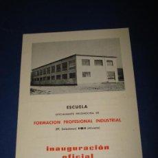 Folletos de turismo: FOLLETO DE INAUGURACIÓN OFICIAL ESCUELA FORMACIÓN PROFESIONAL INDUSTRIAL SALESIANOS DE IBI AÑO 1967. Lote 38655234