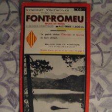 Folletos de turismo: TRÍPTICO FONT-ROMEU SOLEIL ET NEIGE (MAYO 1950). CERDAGNE PIRINEOS ORIENTALES PYRÉNÉES PIRINEUS. Lote 38933504
