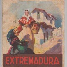 Folletos de turismo: FOLLETO DE TURISMO TURISTICO VIAJE ESPAÑA EXTREMADURA AÑOS 50. Lote 39086060