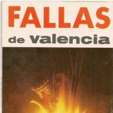 Folletos de turismo: FALLAS DE VALENCIA FOLLETO ANTIGUO ORIGINAL. Lote 39089867