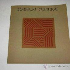 Folletos de turismo: FOLLETO INFORMATIVO DE LA ENTIDAD OMNIUM CULTURAL 1970.. Lote 39166737