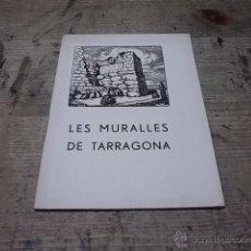 Folletos de turismo: 1880.- LES MURALLES DE TARRAGONA-ANTONI ROVIRA I VIRGILI. Lote 39414001
