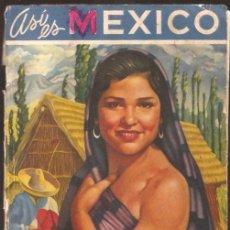 Folletos de turismo: ASI ES MÉXICO. Lote 39478586