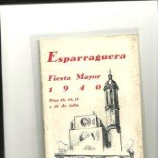 Folletos de turismo: 2055.-ESPARRAGUERA FIESTA MAYOR DE 1940. Lote 39745343