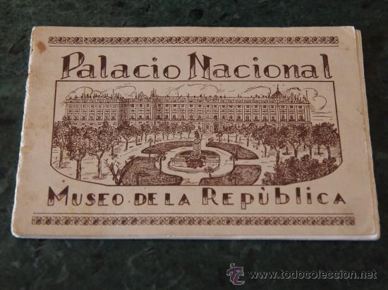 PALACIO NACIONAL. MUSEO DE LA REPÚBLICA. ALBUM 20 FOTOS (Coleccionismo - Folletos de Turismo)
