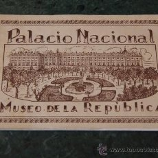 Folletos de turismo: PALACIO NACIONAL. MUSEO DE LA REPÚBLICA. ALBUM 20 FOTOS. Lote 39961285