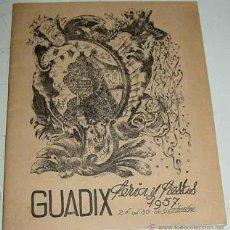 Folletos de turismo: ANTIGUO PROGRAMA DE LA FERIA Y FIESTAS DE GUADIX - AÑO 1957 - 24 AL 30 DE SEPTIEMBRE - GRANADA - 44 . Lote 38262457