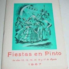 Folletos de turismo: ANTIGUO PROGRAMA OFICIAL DE LAS FIESTAS DE PINTO - MADRID - EN HONOR DE NUESTRA SEÑORA DE LA ASUNCIO. Lote 38264095
