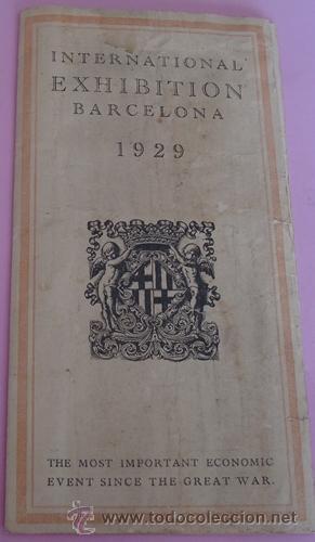 FOLLETO DESPLEGABLE DE INTERNATIONAL EXHIBITION BARCELONA 1929 (Coleccionismo - Folletos de Turismo)