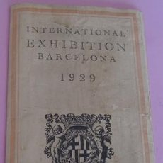 Folletos de turismo: FOLLETO DESPLEGABLE DE INTERNATIONAL EXHIBITION BARCELONA 1929. Lote 40262819
