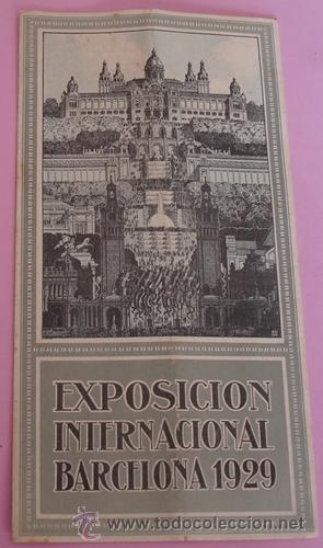 FOLLETO DESPLEGABLE DE LA EXPOSICIÓN INTERNACIONAL BARCELONA 1929 (Coleccionismo - Folletos de Turismo)
