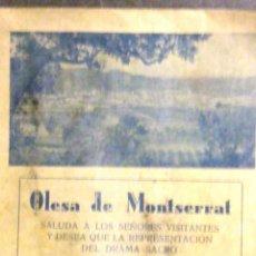 Folletos de turismo: PROGRAMA .OLESA DE MONTSERRAT LA PASSIO. .1952 GUIA DEL VISITANTE . DRAMA SACRO. PUBLICIDAD LA PUDA. Lote 40734093