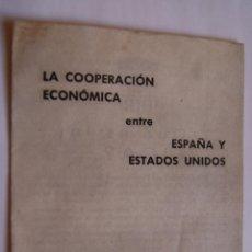 Folletos de turismo: FERIA INTERNACIONAL DEL CAMPO 1956 - LA COOPERACIÓN ECONÓMICA EEUU-ESPAÑA. Lote 40766406