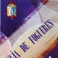 Folletos de turismo: PROGRAMA GUIA DE FOGUERES 2011-HOGUERAS DE SANT JOAN ALICANTE. Lote 40920792