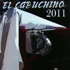 Folletos de turismo: SEMANA SANTA ALICANTE-PROGRAMA EL CAPUCHINO 2011. Lote 40920820