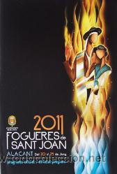 PROGRAMA OFICIAL DE LES FOGUERES DE SANT JOAN-HOGUERAS ALICANTE 2011-VER FOTO ADICIONAL (Coleccionismo - Folletos de Turismo)