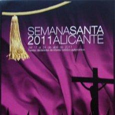 Folletos de turismo: PROGRAMA DE SEMANA SANTA ALICANTE 2011. Lote 40962127