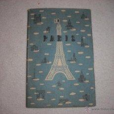 Folletos de turismo: GUIA TURISTICA DE PARIS . PUBLICADA POR LA DIRECCION GENERAL DEL TURISMO. Lote 40973182