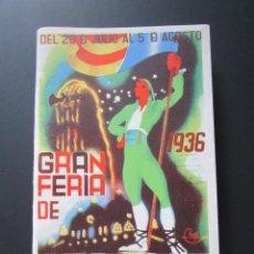 Foglietti di turismo: AÑO 1936. PROGRAMA OFICIAL GRAN FERIA DE VALENCIA. 20 DE JULIO AL 5 DE AGOSTO. . Lote 41004991