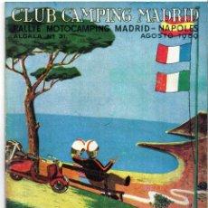 Folletos de turismo: CURIOSO LIBRILLO CLUB CAMPING DE MADRID, RALLYE MOTO CAMPING MADRID NAPOLES AGOSTO 1959. Lote 41111393
