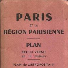 Folletos de turismo: PLANO DE PARIS - PARIS ET LA RÉGION PARISIENNE - EDITION A. LECONTE . Lote 41286981