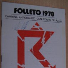 Folletos de turismo: FOLLETO DE 1978 CHEMICOL CAMPAÑA ANTIGRANIZO CON IUDURO DE PLATA. Lote 41420236