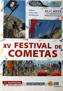 XV FESTIVAL DE COMETAS ALICANTE PLAYA POSTIGUET PROGRAMA AÑO 2011-VER FOTO ADICIONAL (Coleccionismo - Folletos de Turismo)