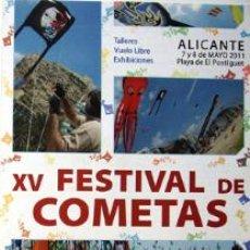 Folletos de turismo: XV FESTIVAL DE COMETAS ALICANTE PLAYA POSTIGUET PROGRAMA AÑO 2011-VER FOTO ADICIONAL. Lote 41518592