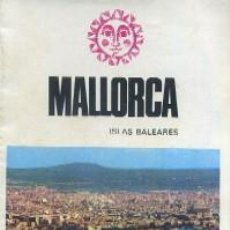 Foglietti di turismo: MALLORCA. ISLAS BALEARES.FOMENTO DE TURISMO. A-FOTUR-0300. Lote 41552087
