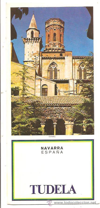 NAVARRA – TUDELA (Coleccionismo - Folletos de Turismo)
