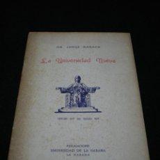 Folletos de turismo: FOLLETO. CUBA. DR. JORGE MAÑACH. LA UNIVERSIDAD NUEVA. PUBLCS. UNIV. DE LA HABANA,1942. Lote 41713464
