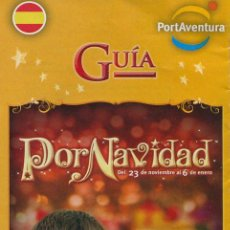 Folletos de turismo: FOLLETO, GUIA MAPA PARQUE TEMATICO PORT AVENTURA - NAVIDAD 2013 (ESPAÑOL). Lote 42056075