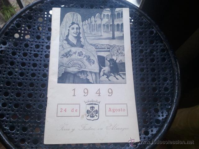 Folletos de turismo: ALMAGRO Programa oficial de ferias y fiestas de San BARTOLOME - Año 1949 - Foto 4 - 42171166