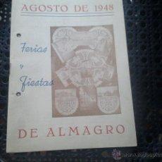 Folletos de turismo: ALMAGRO PROGRAMA OFICIAL DE FERIAS Y FIESTAS DE SAN BARTOLOME - AÑO 1948. Lote 42171267