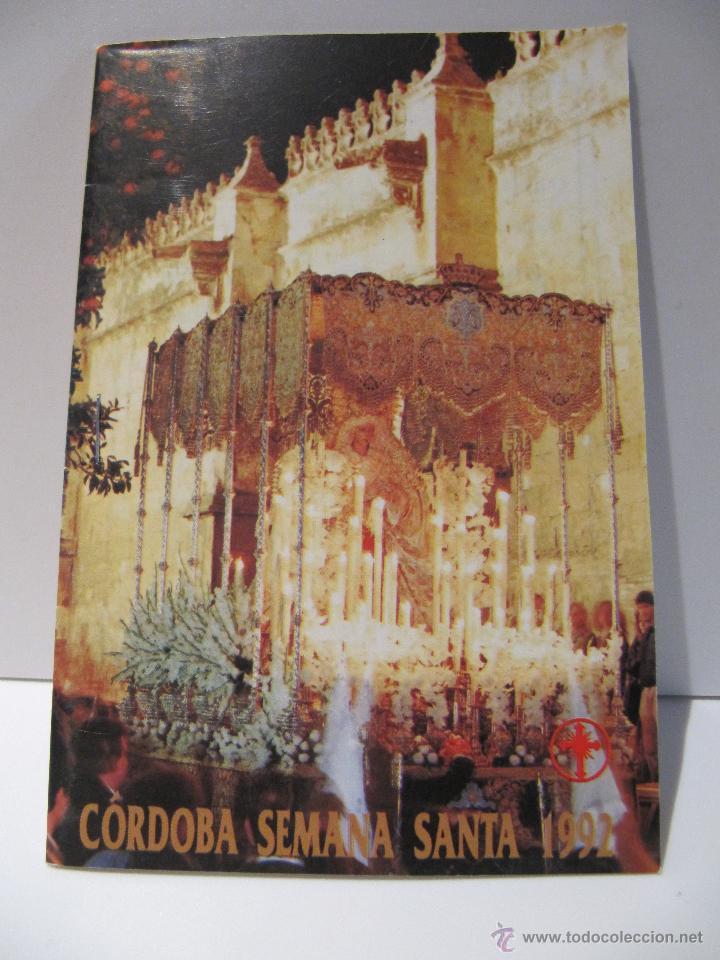 SEMANA SANTA CORDOBA 1992. COFRADIAS HORARIOS E ITINERARIOS (Coleccionismo - Folletos de Turismo)