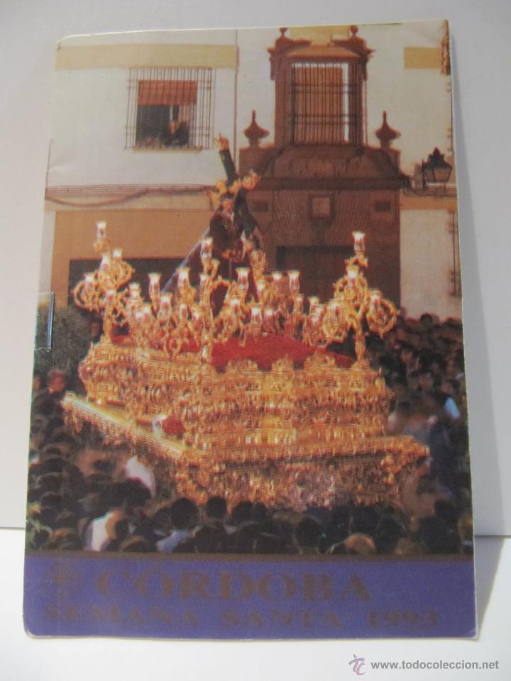 SEMANA SANTA CORDOBA 1993. COFRADIAS HORARIOS E ITINERARIOS (Coleccionismo - Folletos de Turismo)