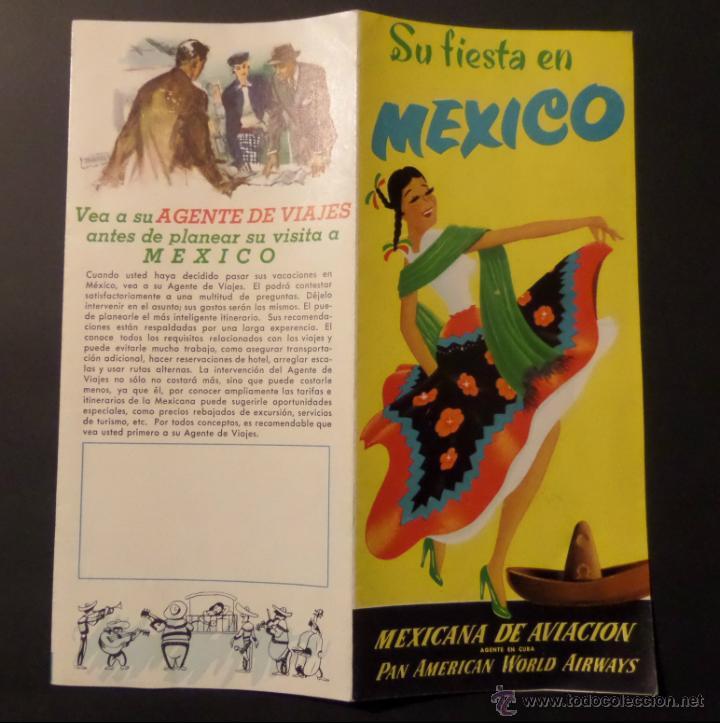 FOLLETO SU FIESTA EN MEXICO, PAN AMERICAN WORLD AIRWAYS. AÑOS 50. VER FOTOGRAFIAS (Coleccionismo - Folletos de Turismo)