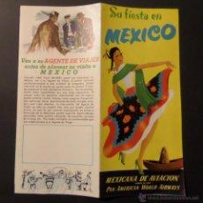 Folletos de turismo: FOLLETO SU FIESTA EN MEXICO, PAN AMERICAN WORLD AIRWAYS. AÑOS 50. VER FOTOGRAFIAS. Lote 42287957