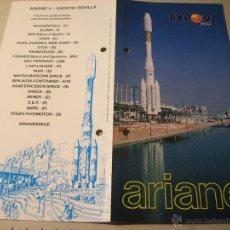 Folletos de turismo: EXPO 92.-FOLLETO DESPLEGABLE:ARIANE 4 EXPO 92 SEVILLA. Lote 42352613