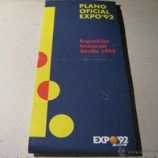 Folletos de turismo: EXPO 92.-FOLLETO DESPLEGABLE: PLANO OFICIAL EXPO 92. EXPOSICION UNIVERSAL SEVILLA 1992. Lote 42372466