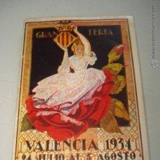 Folletos de turismo: ANTIGUO PROGRAMA OFICIAL * GRAN FERIA DE VALENCIA * DEL AÑO 1934 .. Lote 42581984
