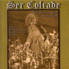 Folletos de turismo: SEMANA SANTA MOTRIL 2008. SER COFRADE. ITINERARIO. Lote 43361923
